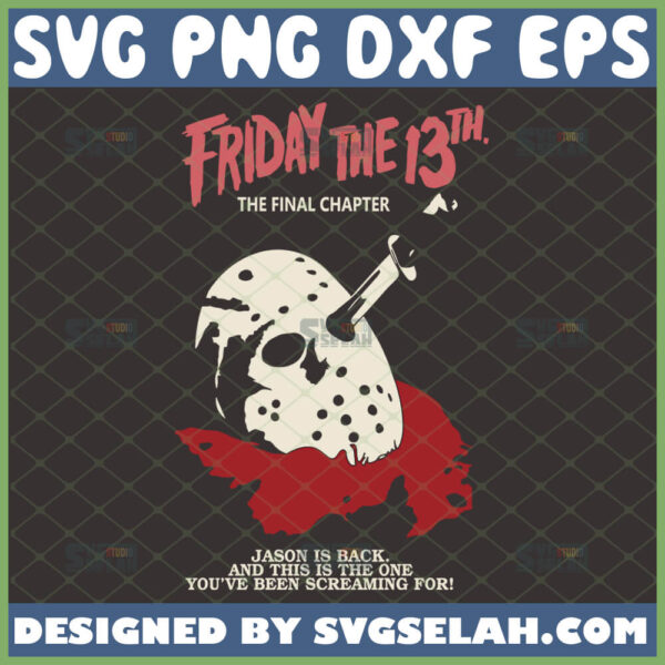 friday the 13th final chapter svg silhouette file jason voorhees mask in blood horror halloween movie inspired
