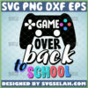 game over back to school svg