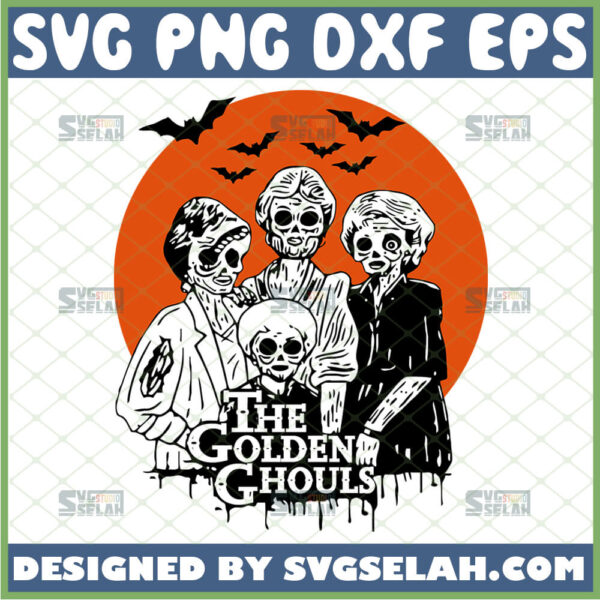 golden ghouls svg ghost spooky horror halloween the golden girls tv show inspired