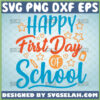 happy first day of school svg teacher student gifts
