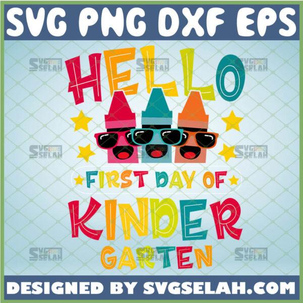 hello kindergarten svg first day of kindergarten shirt svg