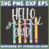 hello second grade svg 2nd grade cricut gifts