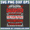 i dont have a stepdaughter svg i have freaking awesome daughter shirt ideas step dad gifts