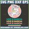 love is magical unicorn svg cute teacher valentine shirt svg
