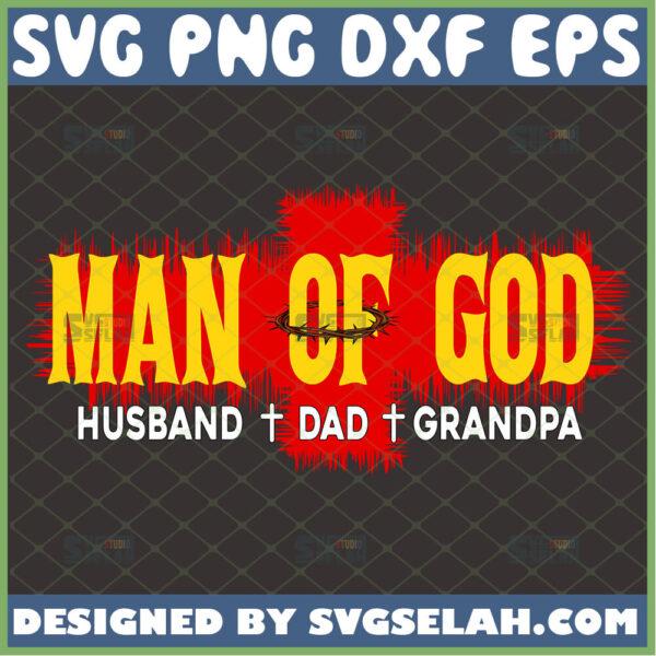 man of god svg husband dad grandpa svg