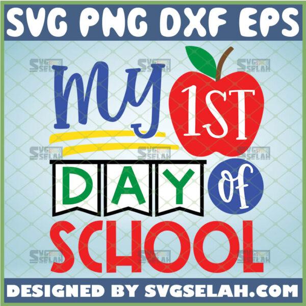 my first day of school svg