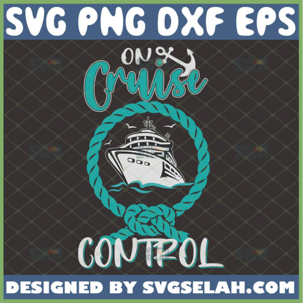 on cruise control svg cruise ship svg funny trip shirt ideas