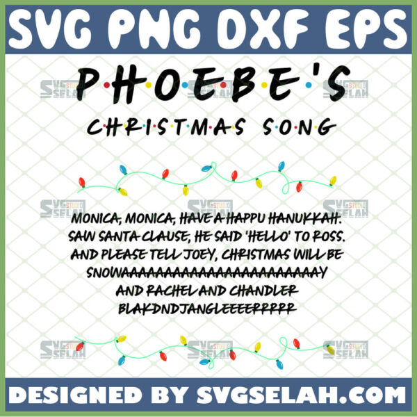 phoebes christmas song svg monica monica have a happy hanukkah svg funny gifts for friends in christmas holiday