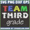 team third grade svg 3rd squad shirt svg teacher school gifts