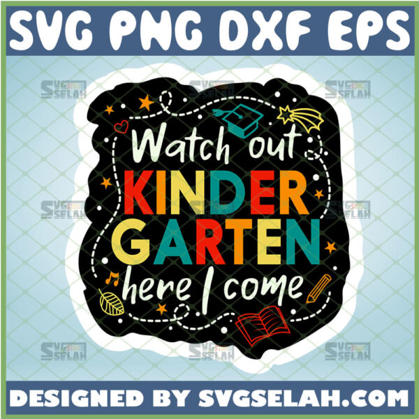 watch out kindergarten here i come svg