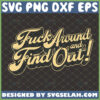 fuck around and find out svg