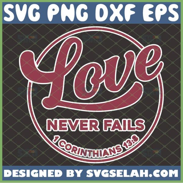 love never fails 1 corinthians 13 8 svg