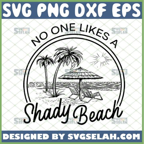 no one likes a shady beach svg