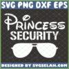 princess security svg disney protection shirt svg