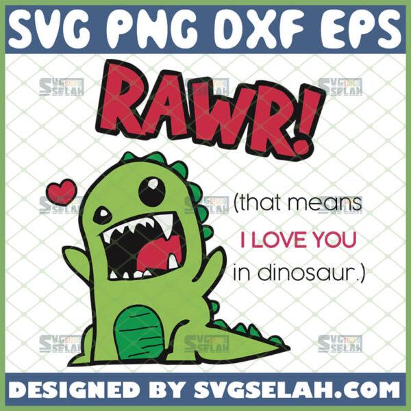 rawr means i love you in dinosaur svg cute t rex valentines day craft cut