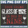 true crime glass of wine in bed by nine svg