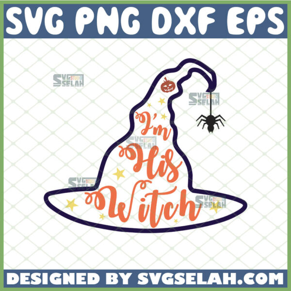 witch hat outline svg i am his witch svg