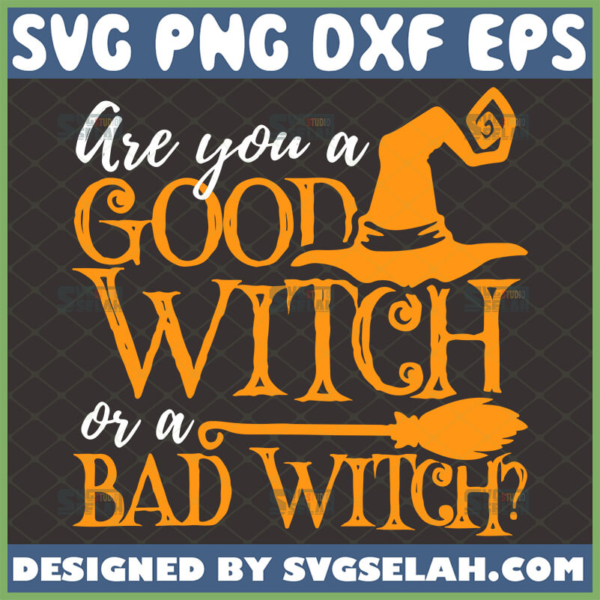 are you a good witch or a bad witch svg