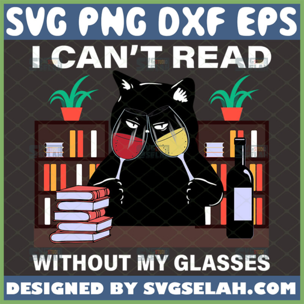 black cat i cant read without my glasses svg