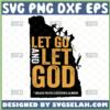 let go and let god svg