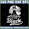 on wednesdays we wear black svg