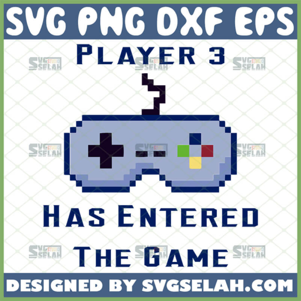 player 3 has entered the game svg funny baby onesie gifts