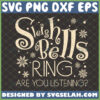 sleigh bells ring are you listening svg christmas sign svg