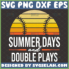 summer days and double plays svg