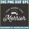 the more the merrier maternity svg