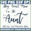 they arent mine im the aunt svg