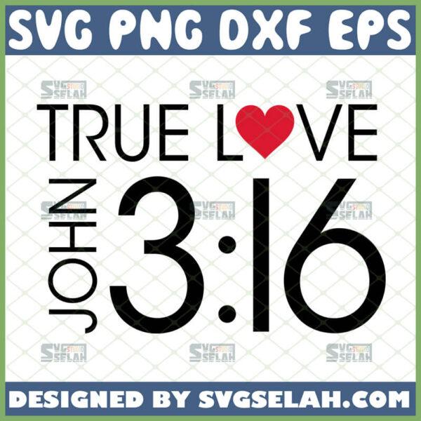 true love john 3 16 svg